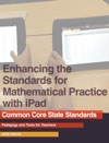 Enhancing The Standards For Mathematical Practice With IPad