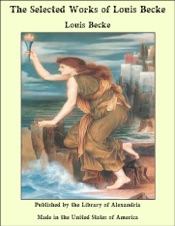 Download and Read Online The Selected Works of Louis Becke