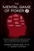 The Mental Game of Poker 2 - Jared Tendler & Barry Carter