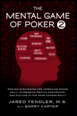 The Mental Game of Poker 2