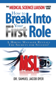The Medical Science Liaison Career Guide: How to Break Into Your First Role La couverture du livre martien
