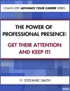 The Power Of Professional Presence