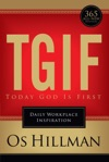 TGIF Today God Is First