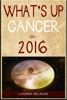What's Up Cancer In 2016