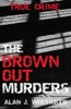 The Brown Out Murders