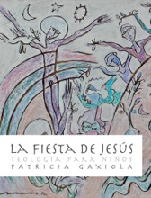La Fiesta De Jesús