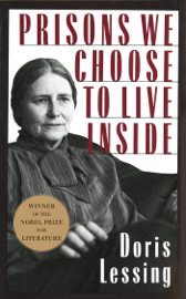 Prisons We Choose to Live Inside book