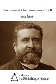 Histoire socialiste de la France contemporaine - Tome II