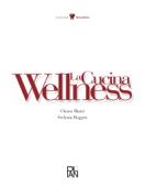 La cucina wellness