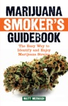 Marijuana Smokers Guidebook