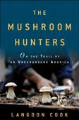 The Mushroom Hunters Book Cover