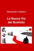 La Nuova Via del Bushido