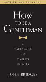 How to Be a Gentleman Revised and Updated book