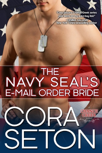 Cora Seton - The Navy SEAL's E-Mail Order Bride