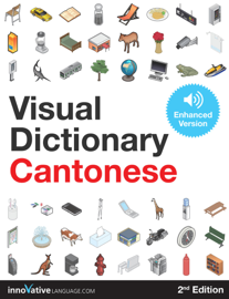 Visual Dictionary Cantonese - 2nd Edition (Enhanced Version)
