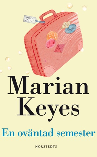 Marian Keyes - En oväntad semester