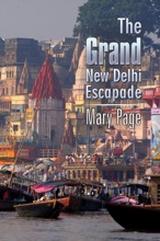 The Grand New Delhi Escapade