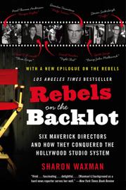 Rebels on the Backlot book