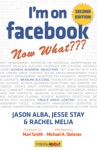 Im On Facebook--Now What 2nd Edition