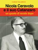 Nicola Ceravolo e il suo Catanzaro