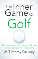 W. Timothy Gallwey - The Inner Game of Golf artwork