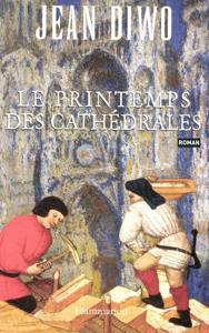 Le Printemps des cathédrales Couverture de livre