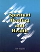 Spiritual Healing and Health