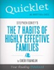 Quicklet on Stephen Covey's The 7 Habits of Highly Effective Families (CliffsNotes-like Book Summary)