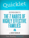 Quicklet On Stephen Coveys The 7 Habits Of Highly Effective Families CliffsNotes-like Book Summary