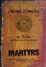 Jesus Freaks: Martyrs
