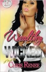 Wealthy  Wicked