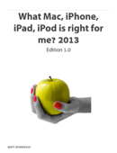 What Mac, iPhone, iPad, iPod is right for me? 2013 Editon 1.0