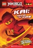 LEGO Ninjago Chapter Book: Kai, Ninja of Fire