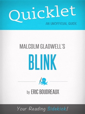 Quicklet on Blink by Malcolm Gladwell