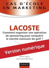 CAS DéCOLE EN MARKETING : LACOSTE