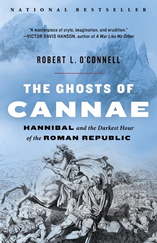 The Ghosts of Cannae - Robert L. O'Connell - Robert L. O'Connell