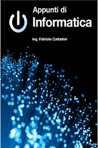 Appunti di Informatica Libro Cover
