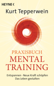 Praxisbuch Mental-Training