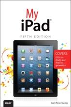 My iPad (covers iOS 6 on iPad, iPad 2, and iPad 3rd gen), 5/e