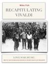 Recapitulating Vivaldi