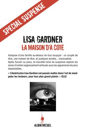 La Maison d'à côté - Lisa Gardner & Cécile Deniard