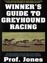 Winner's Guide To Greyhound Racing