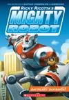 Ricky Ricottas Mighty Robot Ricky Ricottas Mighty Robot 1
