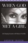 When God Met A Girl