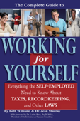The Complete Guide to Working for Yourself