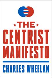 The Centrist Manifesto book