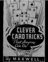 Clever Card Tricks That Anyone Can Do