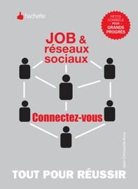 JOB ET RéSEAUX SOCIAUX, CONNECTEZ-VOUS