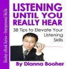 Listening Until You Really Hear