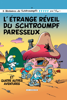Les Schtroumpfs - tome 15 - L'étrange réveil du Schtroumpf paresseux - Peyo